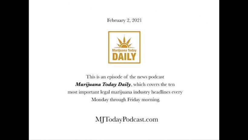 tuesday-february-2-2021-headlines-marijuana-today-daily-news