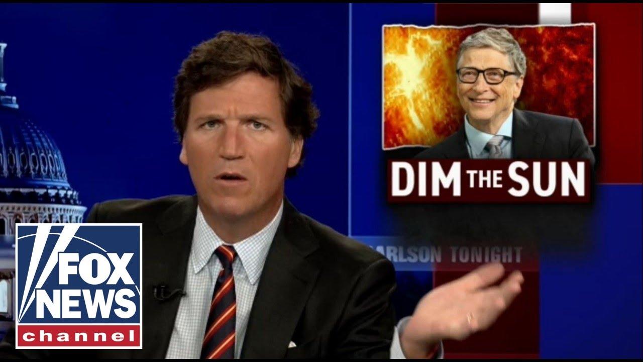 bill-gates-backs-project-to-dim-the-sun-tucker-carlson-reacts