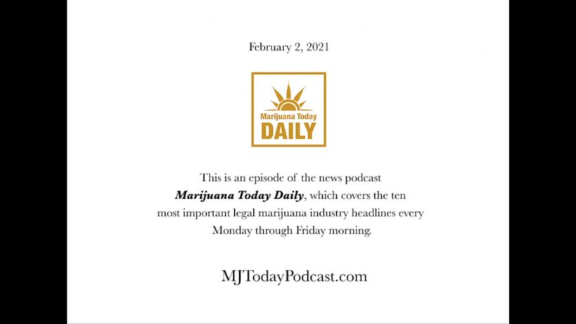 tuesday-february-2-2021-headlines-marijuana-today-daily-news